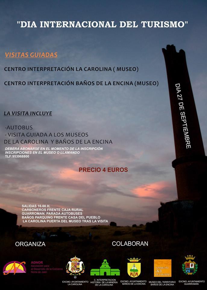 Dia Internacional del Turismo. Visitas Guiadas Paisajes Mineros. La carolina y Baños de la Encima.